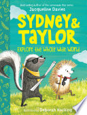 Sydney and Taylor Explore the Whole Wide World Book
