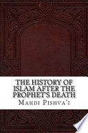 The History of Islam After the Prophet's Death