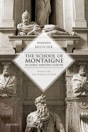 Pdf The School of Montaigne in Early Modern Europe Telecharger