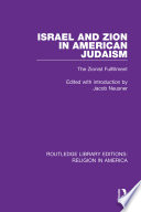 Israel and Zion in American Judaism