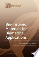 Bio Inspired Materials for Biomedical Applications Book