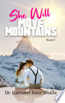 She Will Move Mountains   Book 1 Book PDF