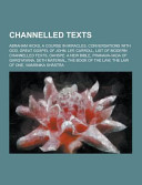 Channelled Texts