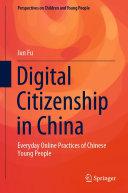 Digital Citizenship in China