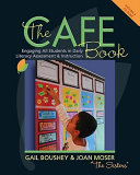 The CAFE Book: Engaging All Students in Daily Literacy Assessment & ...