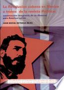 La revolución cubana en México a través de la revista Política