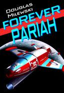 Forever Pariah [Pdf/ePub] eBook