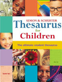 Simon   Schuster Thesaurus for Children