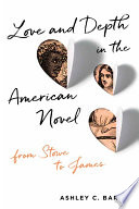 Love And Depth In The American Novel