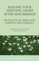 Healing Your Grieving Heart After Miscarriage [Pdf/ePub] eBook