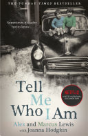 Tell Me Who I Am: The Sunday Times Bestseller and Netflix Original Documentary