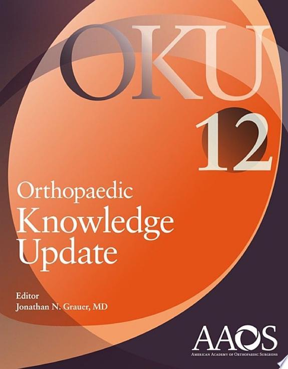Orthopaedic Knowledge Update 12