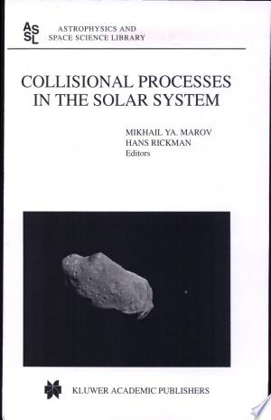 Download Collisional Processes in the Solar System Free Books - Read Books