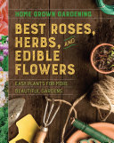 Best Roses  Herbs  and Edible Flowers