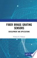 Fiber Bragg Grating Sensors: Development and Applications