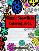 Simple Snowflake Coloring Book