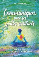 Pdf Communiquer avec ses guides spirituels Telecharger