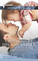 Changed by His Son's Smile