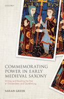 Commemorating Power in Early Medieval Saxony [Pdf/ePub] eBook