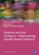 Daphne and the Centaurs – Overcoming Gender Based Violence Pdf/ePub eBook