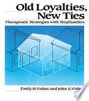 Old Loyalties, New Ties