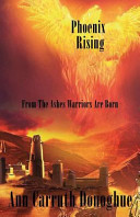 Phoenix Rising... from the Ashes Warriors Are Born ebook