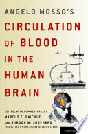 Angelo Mosso s Circulation of Blood in the Human Brain Book