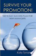 Survive Your Promotion!
