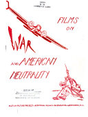 Films on War and American Neutrality