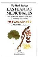 THE HERB SOCIETY : LAS PLANTAS MEDICINALES : GUIA PRACTICA CON REMEDIOS UTILES PARA LOS TRASTORNOS MAS COMUNES PENELOPE ODY