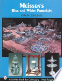 Meissen's Blue and White Porcelain