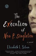 The Execution of Noa P. Singleton ebook