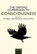 The Oxford Companion to Consciousness