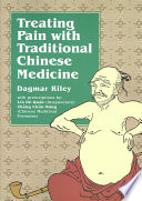 Treating Pain With Traditional Chinese Medicine Book PDF