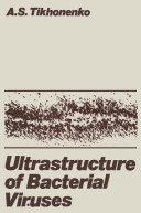 Ultrastructure of Bacterial Viruses Pdf/ePub eBook