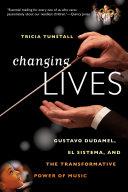 Changing Lives: Gustavo Dudamel, El Sistema, and the Transformative Power of Music [Pdf/ePub] eBook