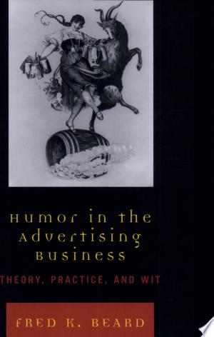 Humor+in+the+Advertising+BusinessBeard's Humor in the Advertising Business offers a concise yet thorough exploration of how advertising humor works. As one of advertising's most frequently used tactics, humor is an admittedly complicated topic. Supported with dozens of the world's funniest ads, insights from creative strategists and artists, and decades of research, Humor in the Advertising Business surveys the whimsical side of modern advertising. Great as a supplemental text in Advertising Principles, Copywriting, and Advertising Strategy courses.