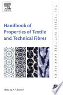 """""""Handbook of Properties of Textile and Technical Fibres"""" by A. R. Bunsell"""