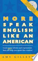 More Speak English Like An American