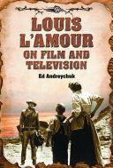 Louis LÕAmour on Film and Television Pdf/ePub eBook