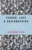 Terror, Love and Brainwashing