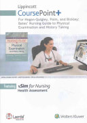 Lippincott Coursepoint+ for Hogan-Quigley, Palm & Bickley: Bates' Nursing Guide to Physical Examination and History Taking