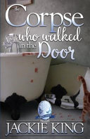 Free Download The Corpse Who Walked in the Door Book