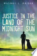 Justice in the Land of the Midnight Sun