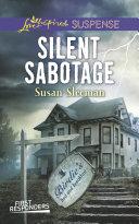 Silent Sabotage  Mills   Boon Love Inspired Suspense   First Responders  Book 5