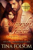 Brennender Wunsch (Zweisprachige Ausgabe Deutsch/Englisch)