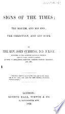 Signs of the Times  the Moslem  and his End  the Christian  and his Hope   Three lectures  corrected and enlarged    Book