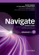 Navigate: C1 Advanced. Teacher's Guide with Teacher's Support and Resource Disc
