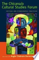 The Chicana O Cultural Studies Forum