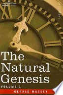 """""""The Natural Genesis -"""" by Gerald Massey"""